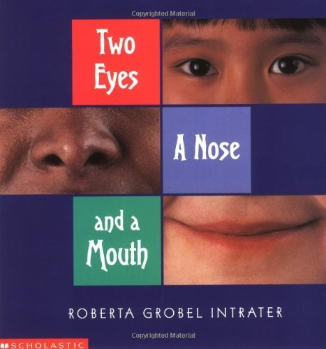 Two Eyes, a Nose and a Mouth Paperback - May 1, 2000