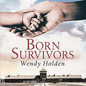 Born Survivors Audiobook