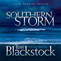 Southern Storm: Cape Refuge Series #2 (       UNABRIDGED) by Terri Blackstock Narrated by Reneé Raudman