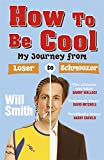 How to Be Cool: My Journey From Loser to Schmoozer