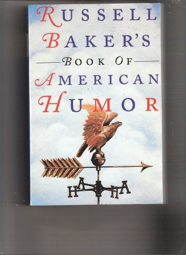 Russell Baker's Book of American Humor, Various