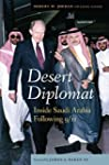Desert Diplomat: Inside Saudi Arabia...