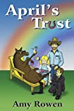 img - for April's Trust by Amy Rowen (2002-04-16) book / textbook / text book