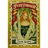 Firethornby Sarah Micklem
