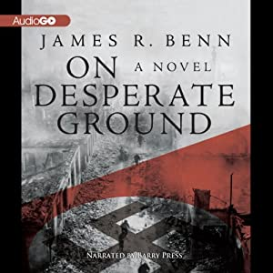 On Desperate Ground: A Novel | [James R. Benn]