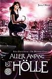 Aller Anfang ist Hölle: Riley Blackthorne - Die Dämonenfängerin 1 - Roman bei Amazon kaufen