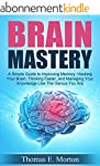Brain Mastery - A Simple Guide to Imp...