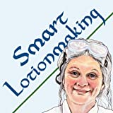 Smart Lotionmaking: The Simple Guide to Making Luxurious Lotions, or How to Make Lotion from Scratch Thats Better Than You Buy and Costs You Less