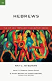 Hebrews (The Ivp New Testament Commentary Series) (083084015X) by Stedman, Ray C.