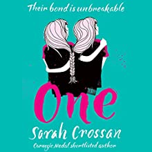 One (       UNABRIDGED) by Sarah Crossan Narrated by Stephanie Cannon