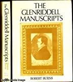 The Glenriddell Manuscripts of Robert Burns (0208013237) by Burns, Robert