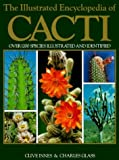 img - for The Illustrated Encyclopedia of Cacti by Innes, Clive, Glass, Charles (1997) Hardcover book / textbook / text book