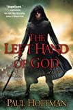 The Left Hand of God (0451231880) by Hoffman, Paul