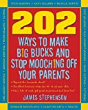 202 Ways to Make Big Bucks and Stop Mooching Off Your Parents (202 Ways Not to Mooch Off Your Parents)