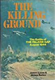 The Killing Ground: The Battle of the Falaise Gap, August 1944 (0713404337) by James Sidney Lucas