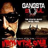 echange, troc Gangsta Soul - Immortal Soul