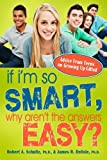img - for If I'm So Smart, Why Aren't the Answers Easy? book / textbook / text book