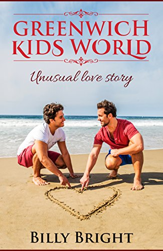 Greenwich kids world: Unusual love story cover