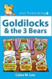 Goldilocks & the Three Bears (Discover Fairy Tales)