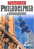 img - for Philadelphia (Insight City Guide Philadelphia) by Zoe Ross (2001-05-02) book / textbook / text book