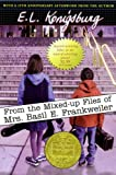 From the Mixed-Up Files of Mrs. Basil E. Frankweiler/Newbery Summer (0689862237) by E.L. Konigsburg