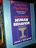 img - for Learning psychology: Student manual to accompany Understanding human behavior, 6th edition, James V. McConnell book / textbook / text book