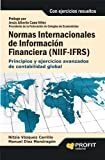 NORMAS INTERNACIONALES DE INFORMACIÓN FINANCIERA (NIIF) (VERSION MEXICO) (Spanish Edition)