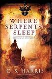 Where Serpents Sleep: A Sebastian St. Cyr Mystery