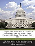 img - for Temperature Anomalies in the Lower Suwannee River and Tidal Creeks, Florida, 2005: Open-File Report 2007-1311 book / textbook / text book