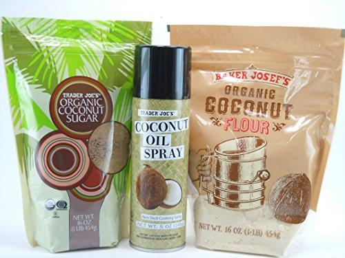 Trader Joe'S Organic Bakers Bundle:Trader Joe'S Organic Coconut Sugar 16Oz.-Baker Josef'S Organic Coconut Flour 16Oz.-Trader Joe'S Coconut Oil Non Stick Cooking Spray 5Oz.