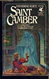 Saint Camber (Legends of Camber of Culdi, Vol. 2) (034530862X) by Katherine Kurtz