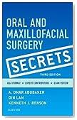 Oral and Maxillofacial Surgery Secrets, 3e