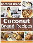 Coconut Bread Recipes - Simple, Easy...