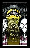 img - for Nod's Limbs (Edgar & Ellen) book / textbook / text book