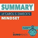 Summary of Carol S. Dweck's Mindset: Key Takeaways & Analysis    Sumoreads