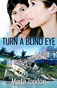 (FREE on 7/14) Turn A Blind Eye by Marta Tandori - http://eBooksHabit.com