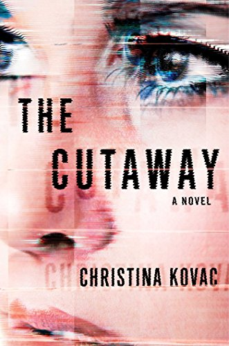 Book Cover: The Cutaway: A Novel