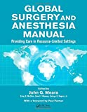 img - for Global Surgery and Anesthesia Manual: Providing Care in Resource-limited Settings book / textbook / text book
