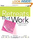 Retreats That Work: Everything You Ne...