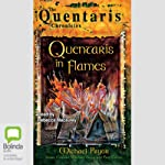 Quentaris in Flames: The Quentaris Chronicles, Book 1 | Michael Pryor