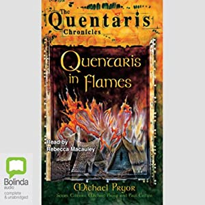 Quentaris in Flames: The Quentaris Chronicles, Book 1 | [Michael Pryor]