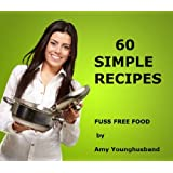 60 Simple Recipes ~ Amy Younghusband