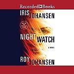 Night Watch | Iris Johansen,Roy Johansen
