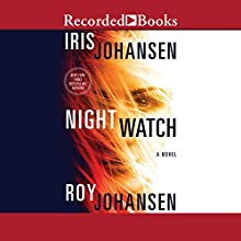 Night Watch Audiobook by Iris Johansen, Roy Johansen Narrated by Elisabeth Rogers