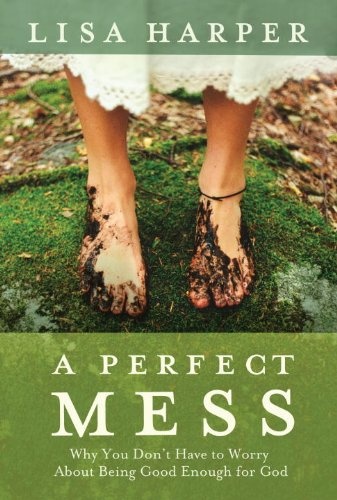 A Perfect Mess: Why You Don