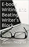 E-book Writing and Beating Writers Block
