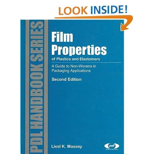 Film Properties of Plastics and Elastomers (Plastics Design Library) Laurence W McKeen