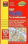 Atlas routiers : Tout Paris par arron...