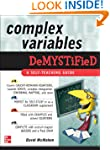 Complex Variables Demystified: A Self...