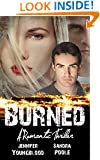 Burned: A Romantic Thriller
